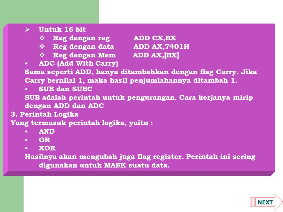 Reg dengan Mem ADD AX,[BX] ADC (Add With Carry)